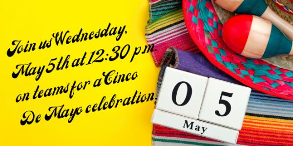 Virtual Cinco de Mayo Celebration